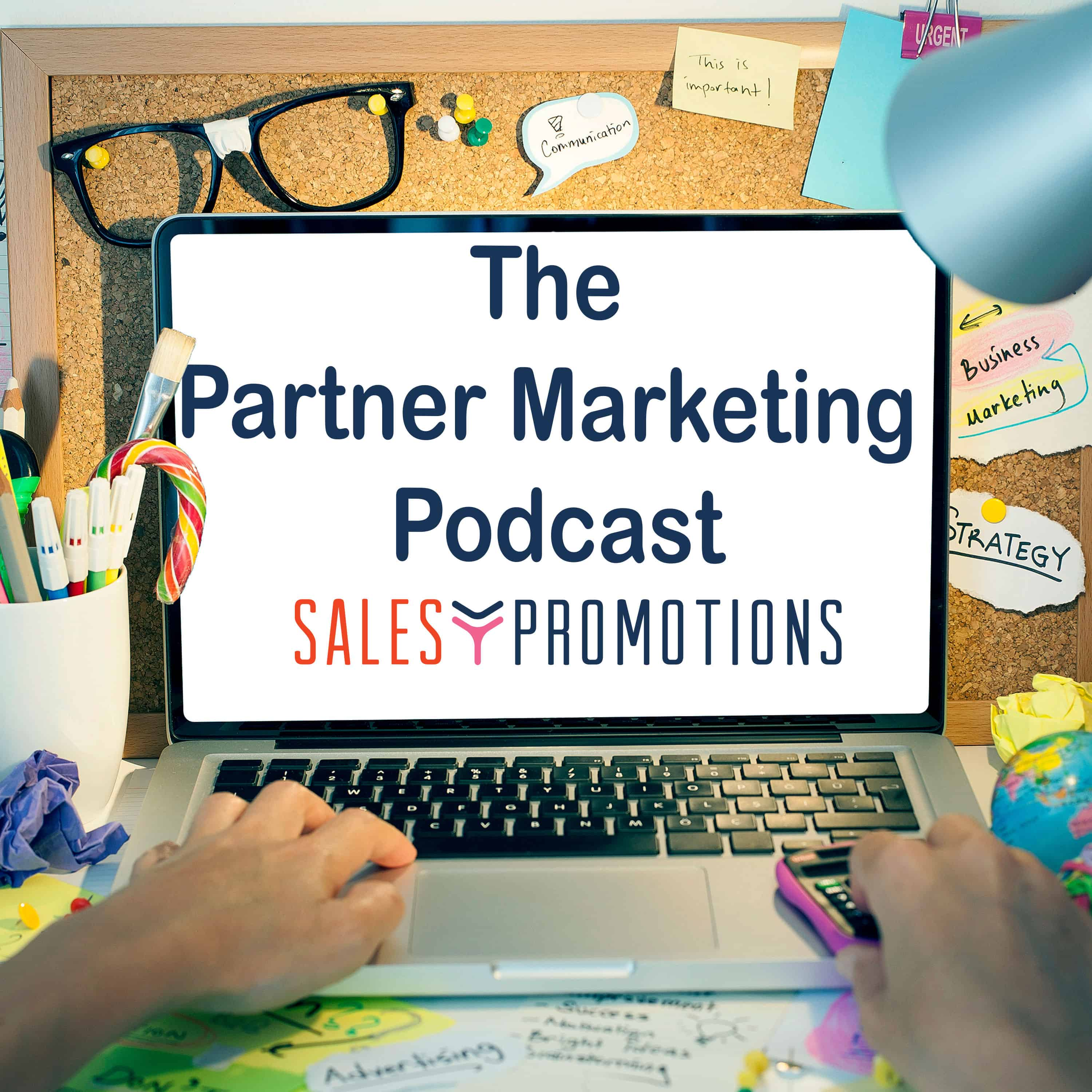 Partner Marketing Podcast | Sales Promotions.org